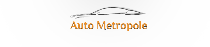 """""""Auto Metropole"""" SIA, lietotu auto pirkšana un pārdošana"""