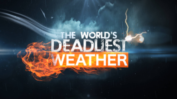 08:50 The World's Deadliest Weather - Series 2, Episode 11